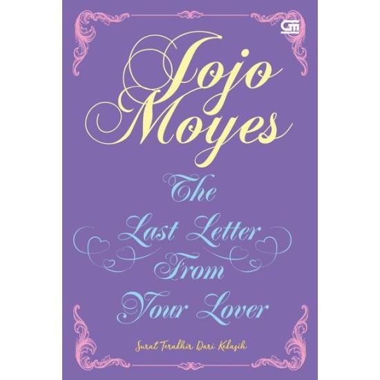 Surat Terakhir dari Kekasih (The Last Letter from Your Lover)