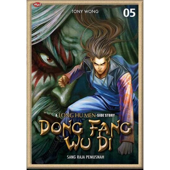 Dong Fang Wu Di : A Long Hu Men Side Story 05