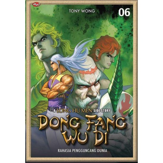 Dong Fang Wu Di : A Long Hu Men Side Story 06