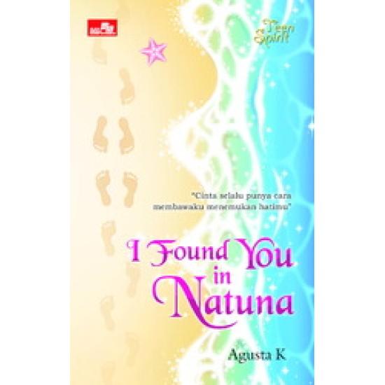 FP TEEN SPIRIT: I FOUND YOU IN NATUNA