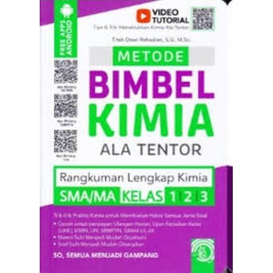 Metode Bimbel Kimia Ala Tentor SMA/MA Kelas 1, 2, 3