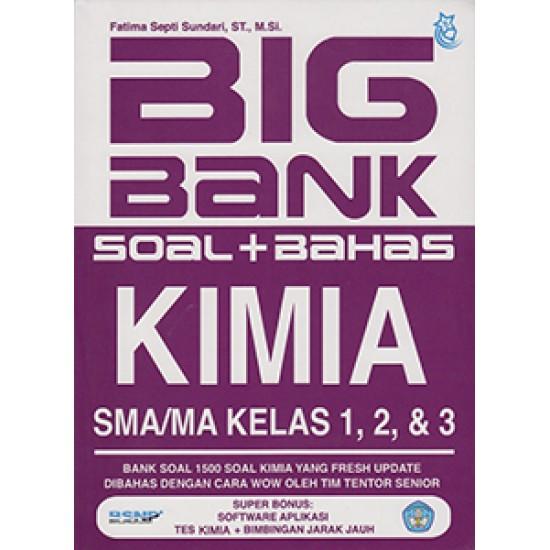 Big Bank Soal + Bahas Kimia SMA/MA Kelas 1, 2, & 3