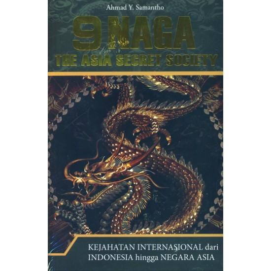 9 Naga The Asia Secret Society