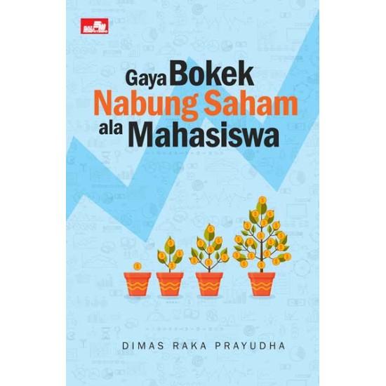 Gaya Bokek Nabung Saham ala Mahasiswa.