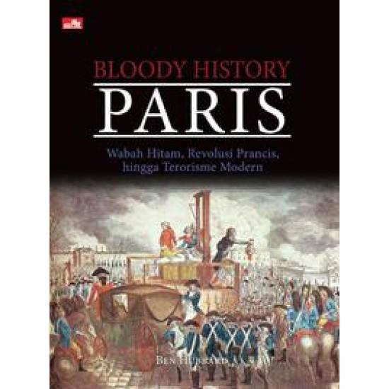 Bloody History: Paris