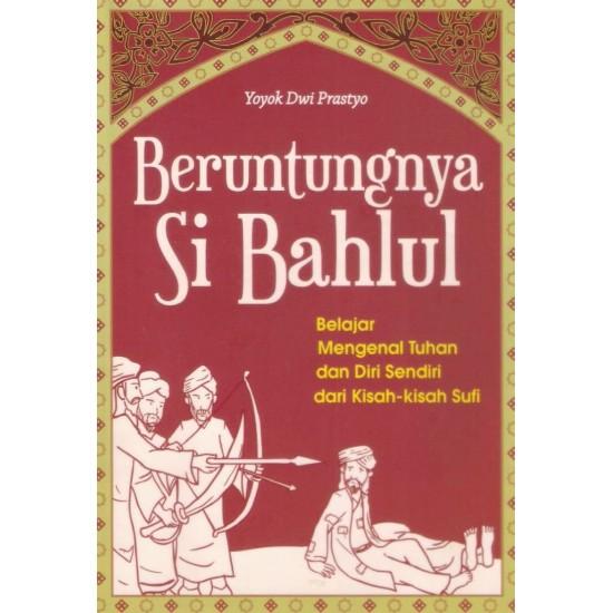 Beruntungnya si Bahlul