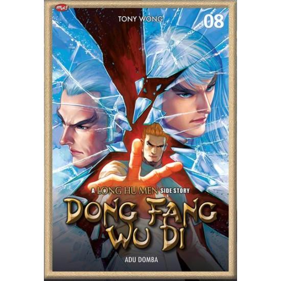 Dong Fang Wu Di : A Long Hu Men Side Story 08