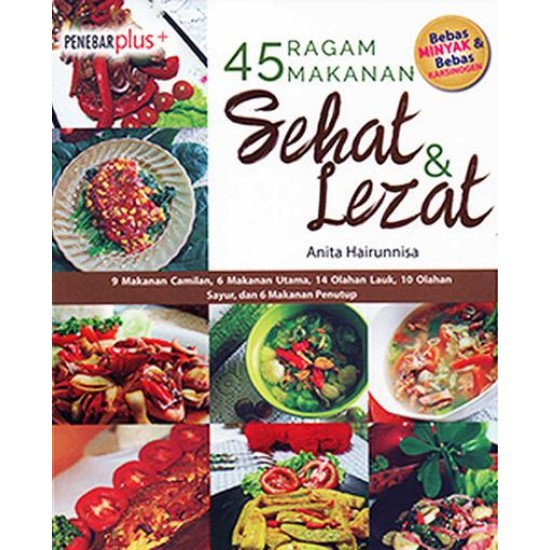 45 Ragam Makanan Sehat Dan Lezat