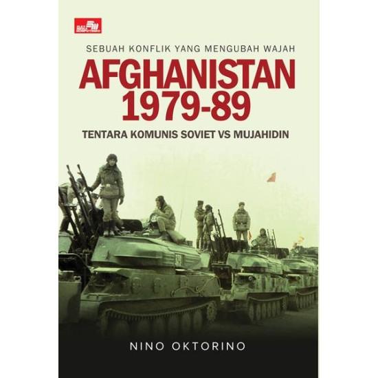 Afghanistan - Tentara Komunis Soviet Vs Mujahidin