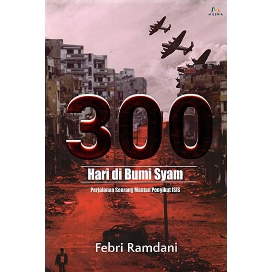 300 Hari Di Bumi Syam
