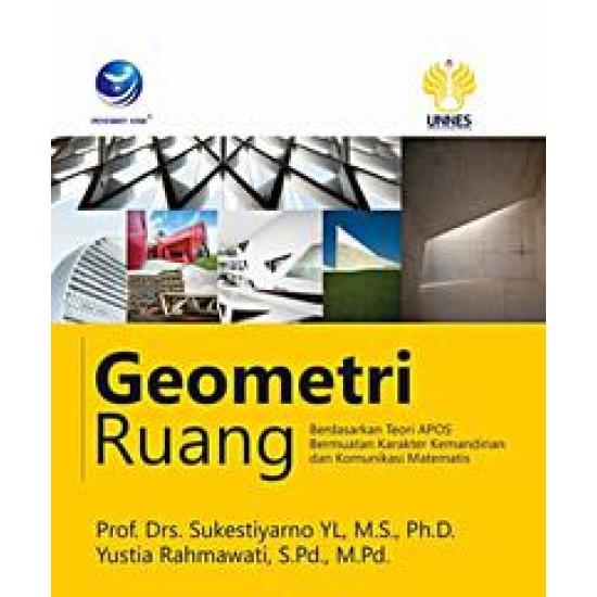 Geometri Ruang, Berdasarkan Teori APOS Bermuatan Karakter Kemandirian Dan Komunikasi Matematis
