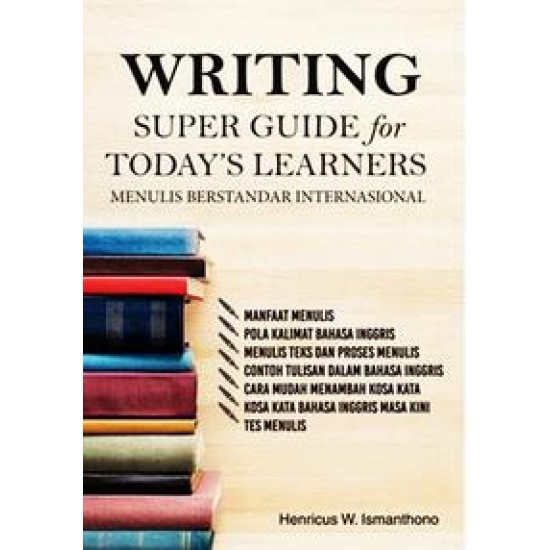 Writing Super Guide For Todays Learners, Menulis Berstandar Internasional