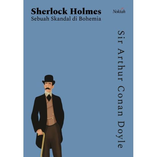 Sherlock Holmes: Sebuah Skandal Di Bohemia