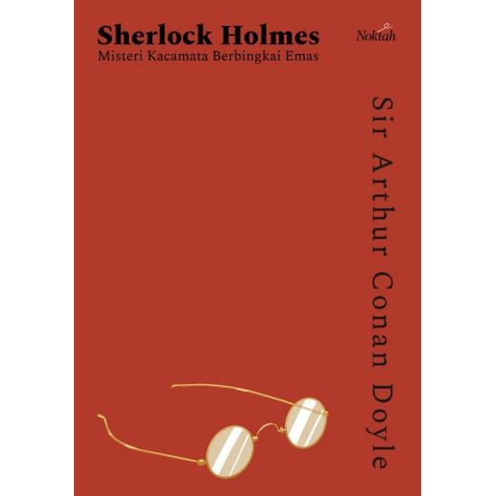 Sherlock Holmes: Misteri Kacamata Berbingkai Emas