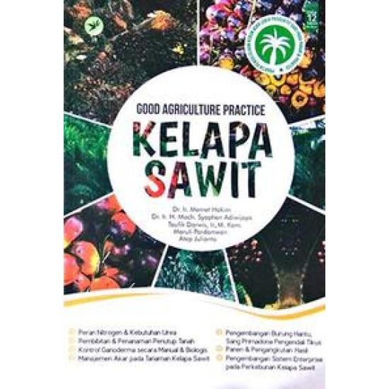 Good Agriculture Practice Kelapa Sawit