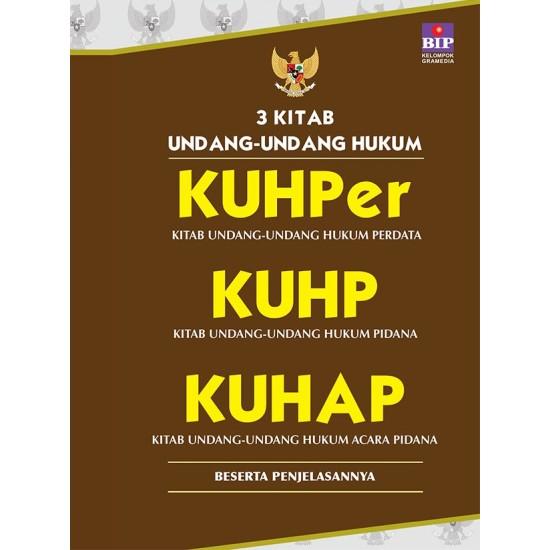 3 Kitab Undang-undang Hukum : KUHper, KUHP, KUHAP