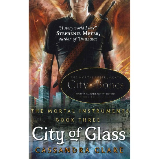The Mortal Instruments #3 : City of Glass