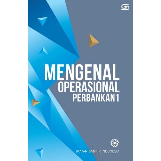 Mengenal Operasional Perbankan 1 (Cover Baru)