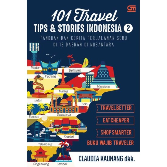 101 Travel Tips & Stories: Indonesia 2