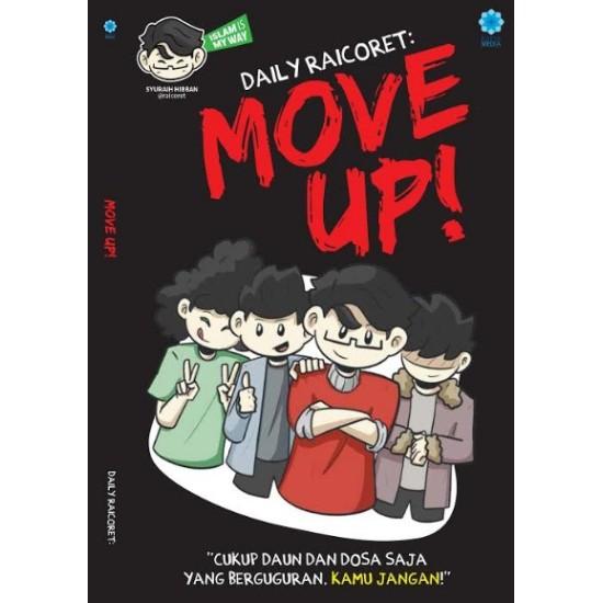 Daily Raicoret: Move Up!