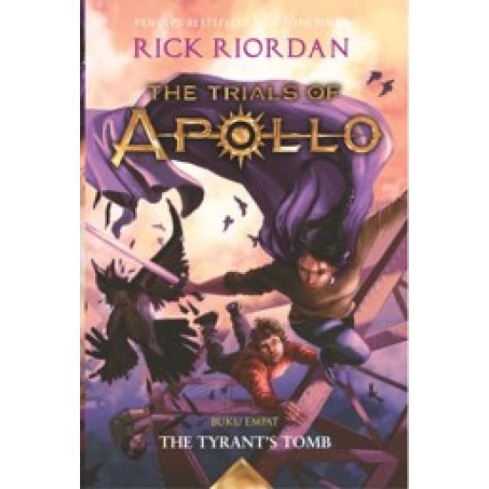 The Trials Of Apollo #4 : The Tyrant's Tomb