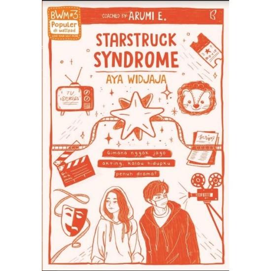 Starstruck Syndrome