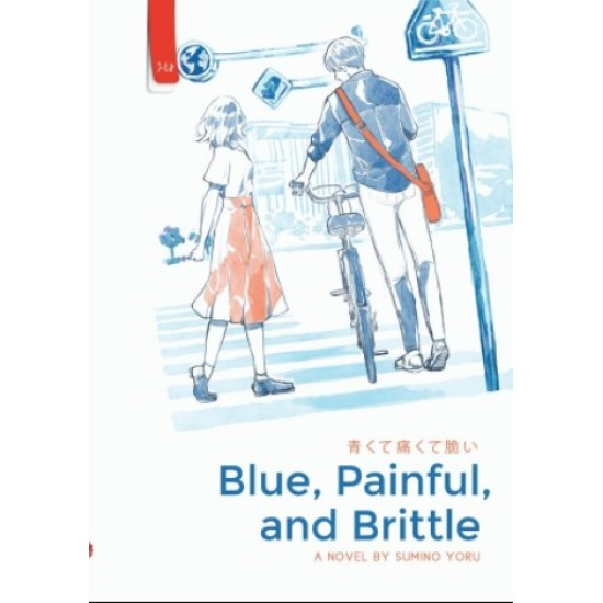 Blue, Painful, and Brittle
