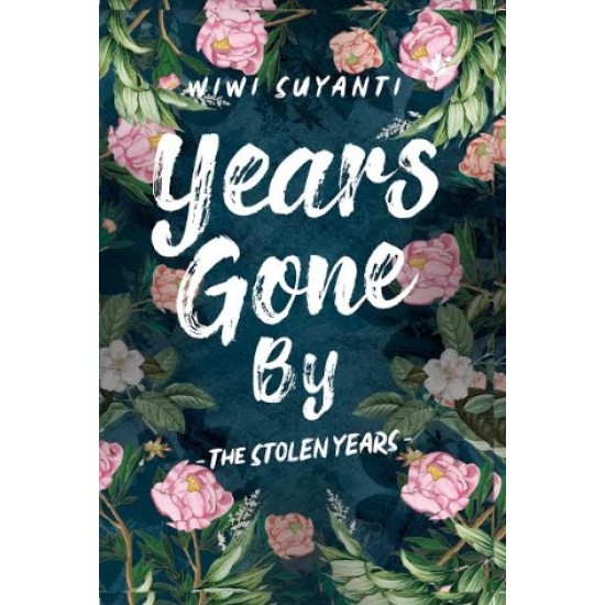 Years Gone By - The Stolen Years