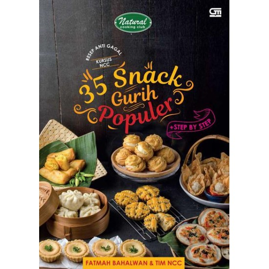 35 Snack Gurih Populer + Step by Step Resep Antigagal Kursus NCC
