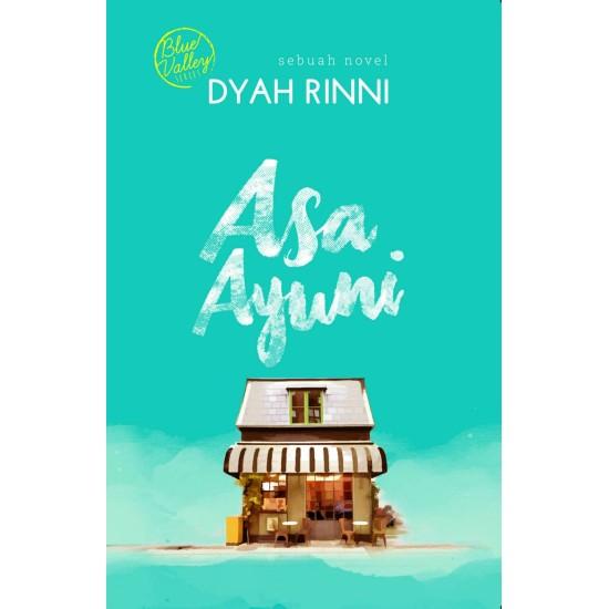 Asa Ayuni (Blue Valley Series)