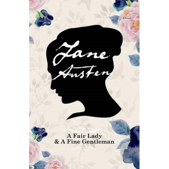 A Fair Lady And A Fine Gentleman - Hardcover