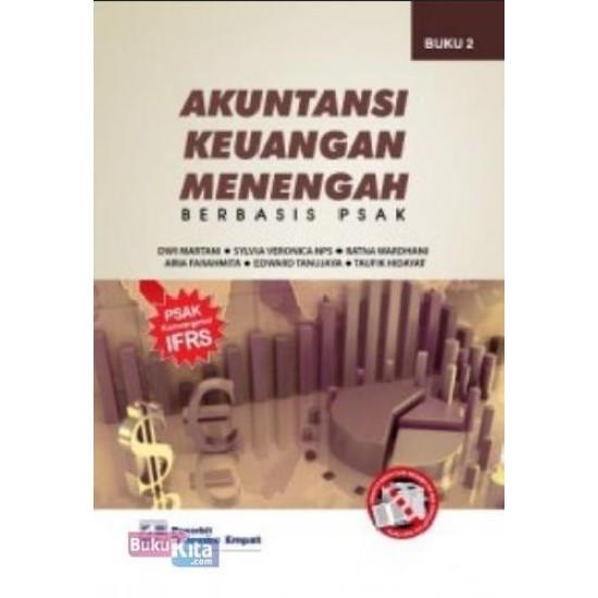 Akuntansi Keuangan Menengah Berbasis PSAK (Buku 2)