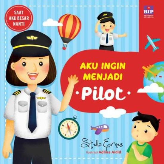 Aku Ingin Menjadi Pilot