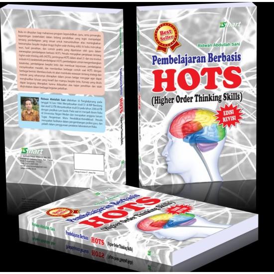 Pembelajaran Berbasis Hots (higher Order Thinking Skills) Edisi Revisi
