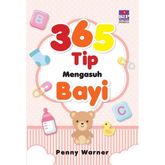 365 Tip Mengasuh Bayi