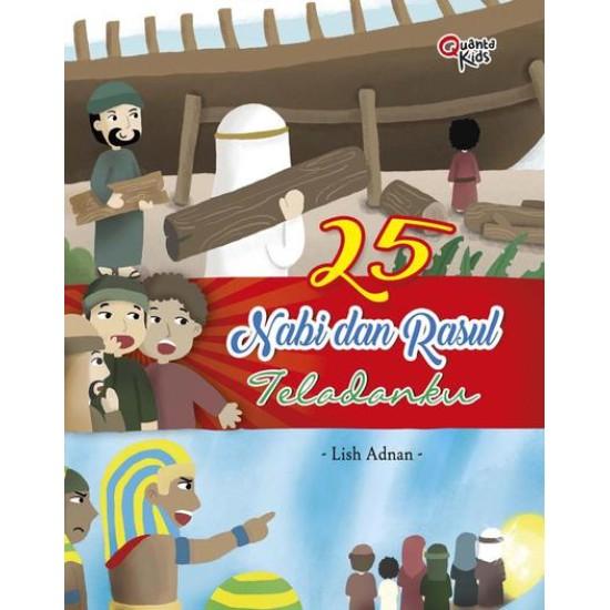 25 Nabi dan Rasul Teladanku