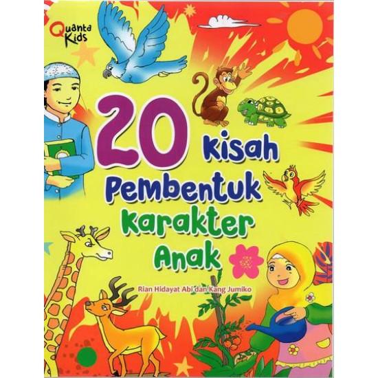 20 Kisah Pembentuk Karakter Anak
