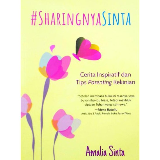 #SharingnyaSinta : Cerita Inspiratif dan Tips Parenting Kekinian