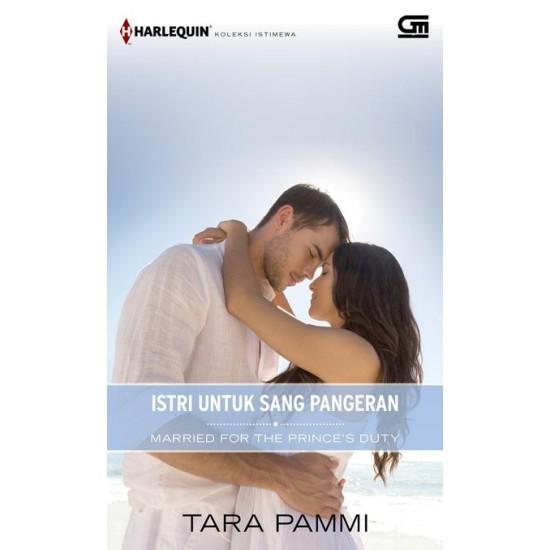 Harlequin Koleksi Istimewa: Istri untuk Sang Pangeran (Married for the Prince's Duty)