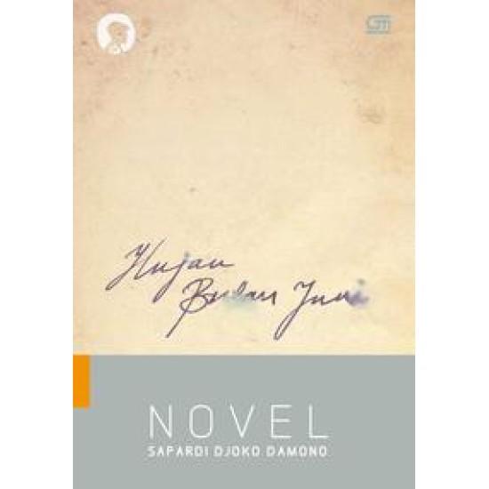 Hujan Bulan Juni (Sebuah Novel)