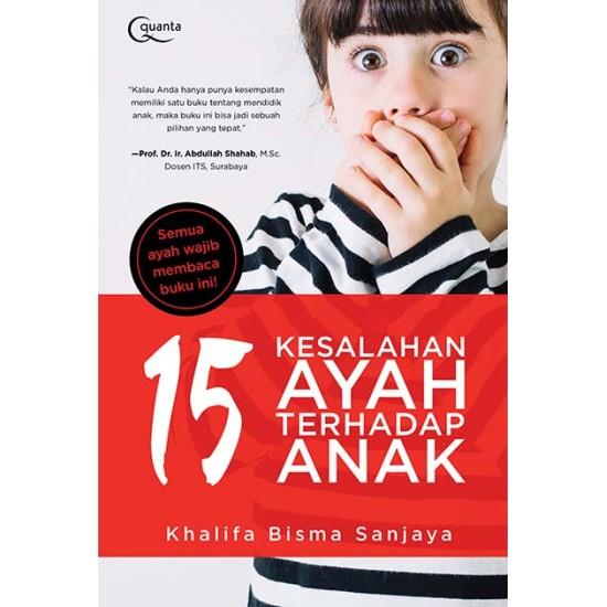 15 Kesalahan Ayah terhadap Anak