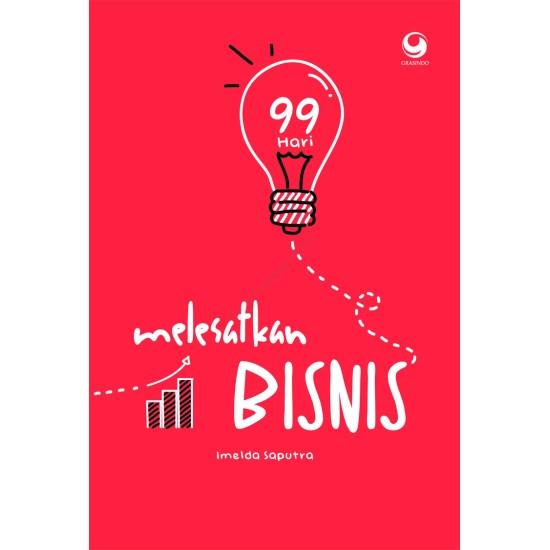 99 Hari Melesatkan Bisnis