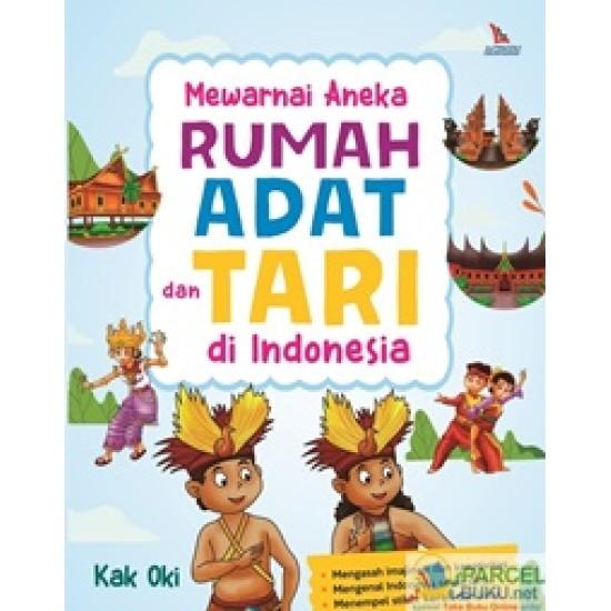 Mewarnai Aneka Rumah Adat Dan Tari Di Indonesia
