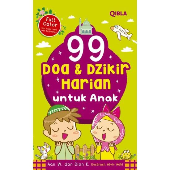 99 Doa & Dzikir Harian Untuk Anak