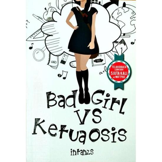 Bad Girl Vs Ketua Osis