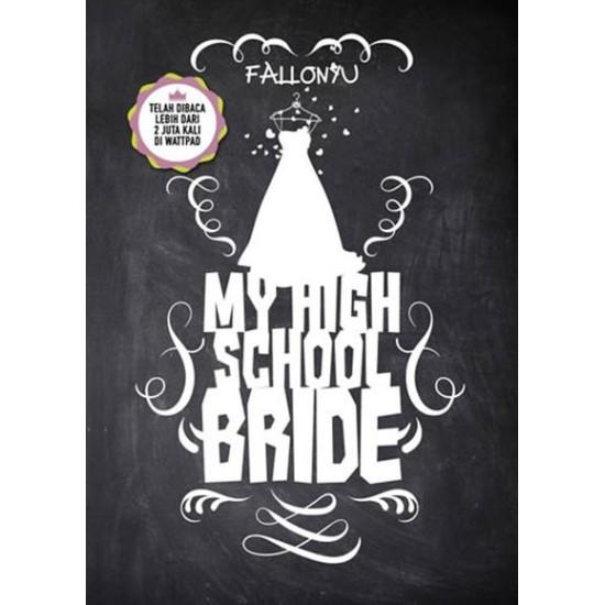 My High School Bride