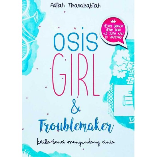Osis Girl & Troublemaker