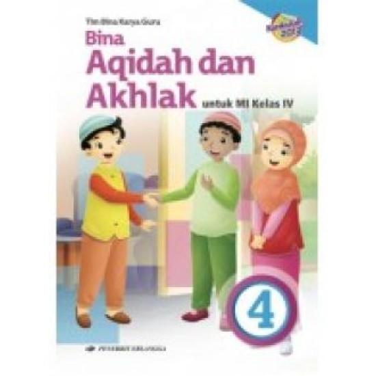 Bina Akidah dan Akhlak MI Kelas 4/Kurikulum 2013