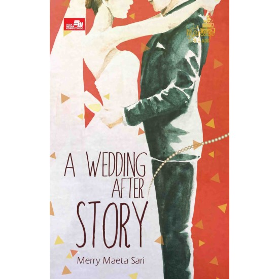 Le Mariage De Luxe: A Wedding After Story
