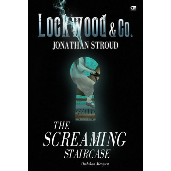 Lockwood & Co #1 : The Screaming Staircase